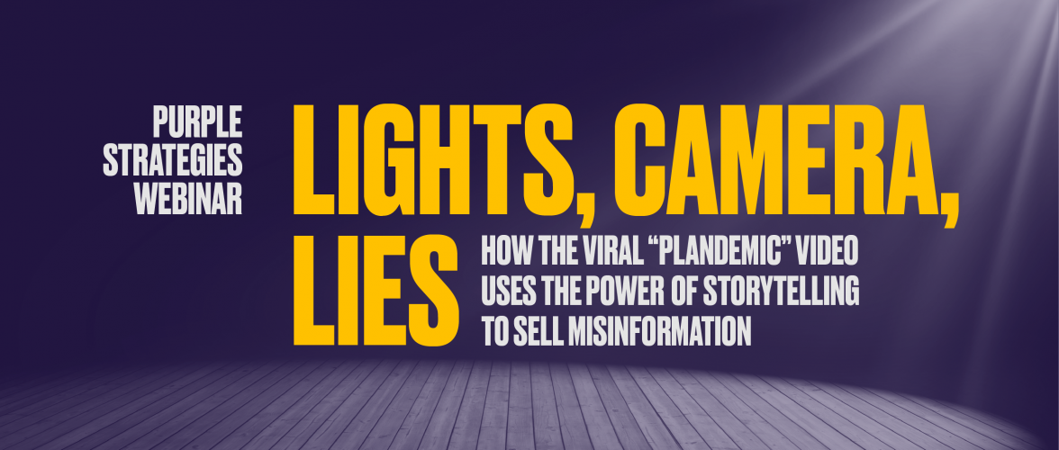 "WEBINAR: How the viral ""Plandemic"" video uses the power of storytelling to sell misinformation"