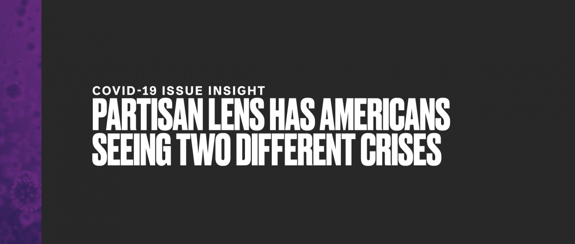 Partisan Lens Has Americans Seeing Two Different Crises